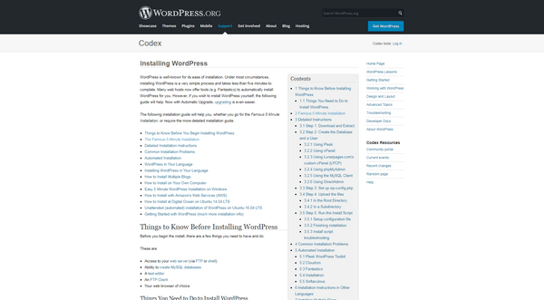 WordPress is renowned for its easy 5 minutes installation.