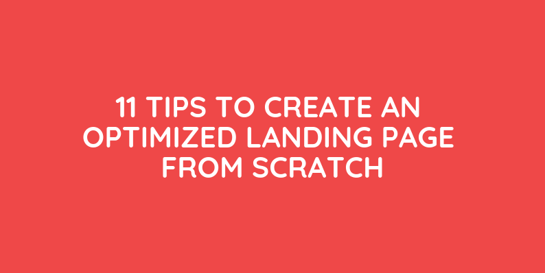 How To Create an Optimized Landing Page From Scratch