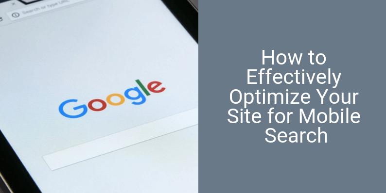 How to Effectively Optimize Your Site for Mobile Search