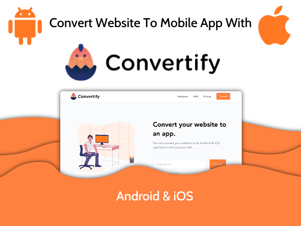 With Convertify, you can turn your website into a iOS and Android App.
