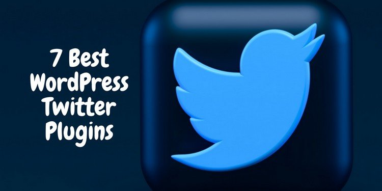 7 Best WordPress Twitter Plugins in 2021