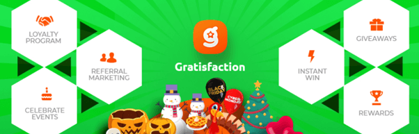 Gratisfaction is an all-in-one referral, birthdays, anniversaries, loyalty, instant win, promotions sweepstakes, and giveaways plugin